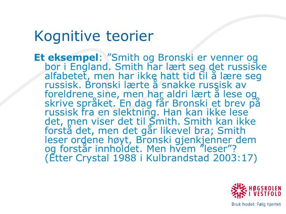 """Et eksempel: """"Smith og Bronski er venner og bor i England. Smith har lært seg det russiske alfabetet, men har ikke hatt tid til å lære seg russisk. Br"""