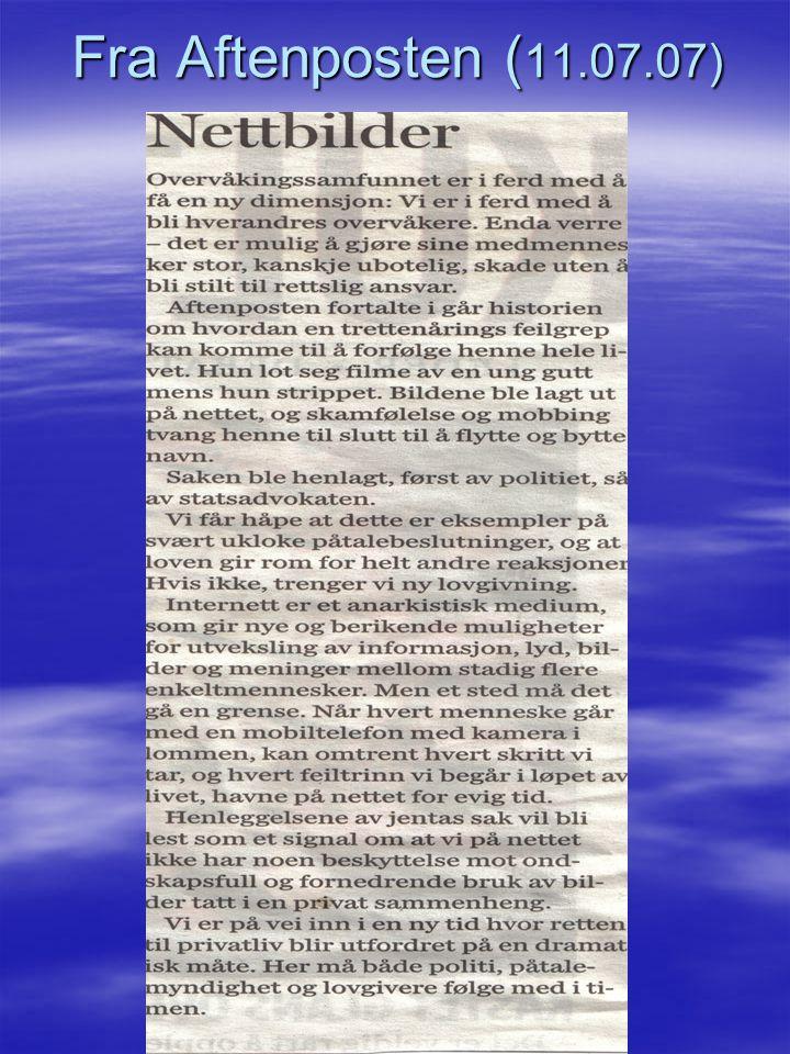 Fra Aftenposten ( 11.07.07)