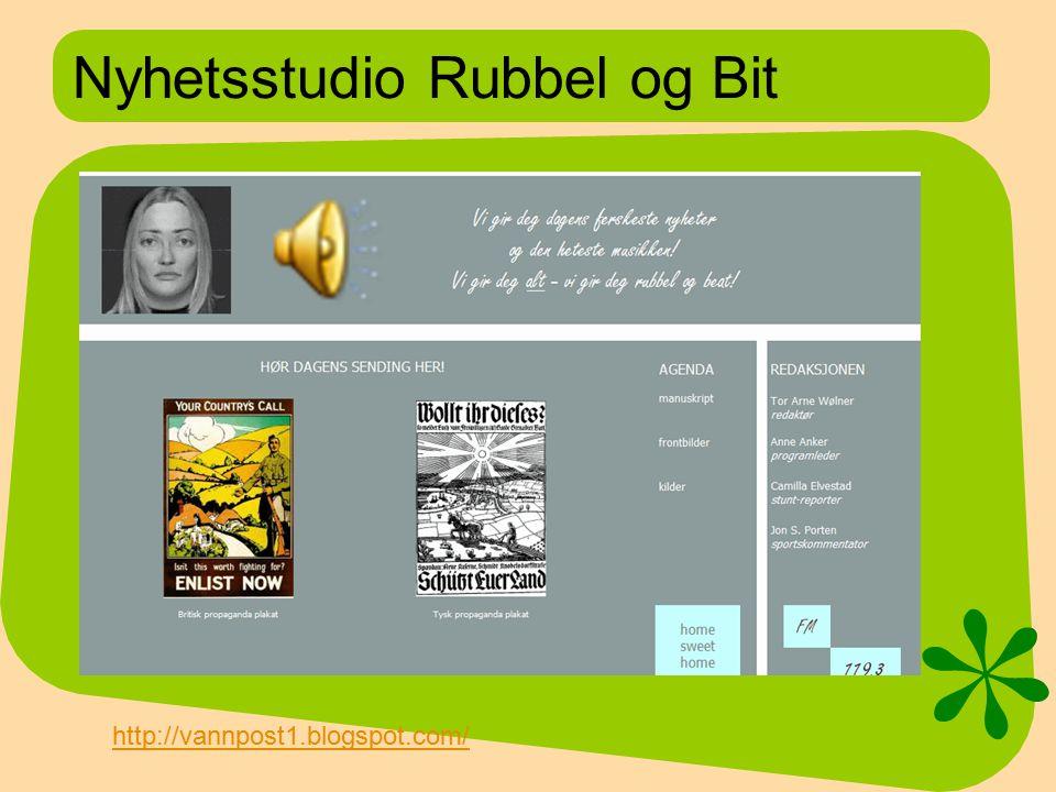 Nyhetsstudio Rubbel og Bit http://vannpost1.blogspot.com/
