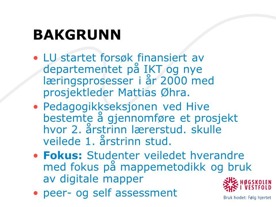 BAKGRUNN LU startet forsøk finansiert av departementet på IKT og nye læringsprosesser i år 2000 med prosjektleder Mattias Øhra. Pedagogikkseksjonen ve