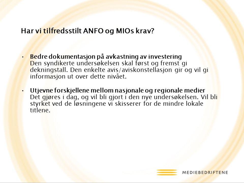 Har vi tilfredsstilt ANFO og MIOs krav.