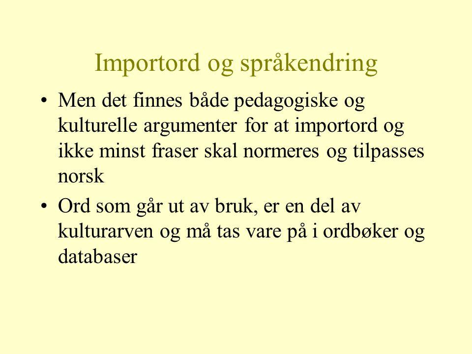 Hvorfor skal vi sikre norsk som framtidas nasjonalspråk i Norge.