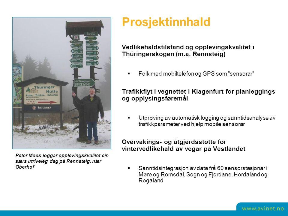 """Prosjektinnhald Vedlikehaldstilstand og opplevingskvalitet i Thüringerskogen (m.a. Rennsteig)  Folk med mobiltelefon og GPS som """"sensorar"""" Trafikkfly"""