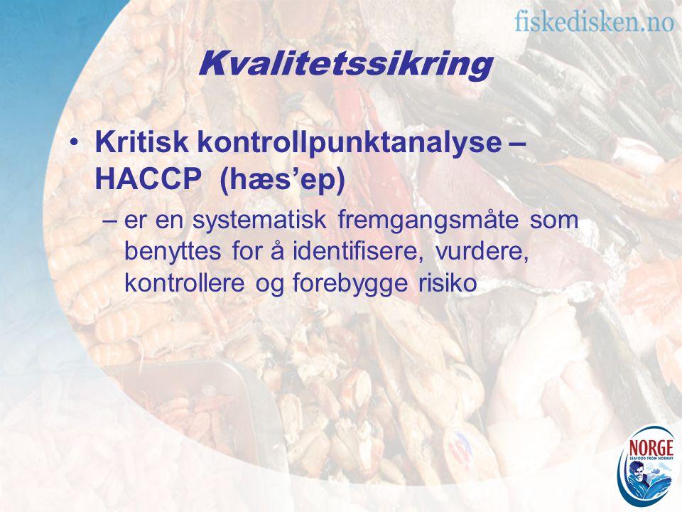 Kritisk kontrollpunktanalyse – HACCP (hæs'ep) –er en systematisk fremgangsmåte som benyttes for å identifisere, vurdere, kontrollere og forebygge risiko Kvalitetssikring