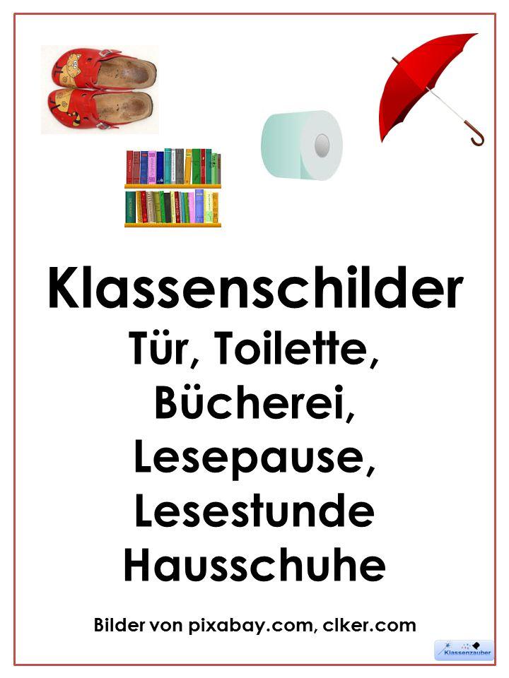 Klassenschilder Tür, Toilette, Bücherei, Lesepause, Lesestunde Hausschuhe Bilder von pixabay.com, clker.com