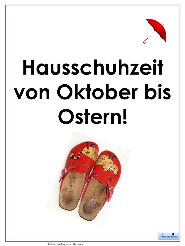 Hausschuhzeit von Oktober bis Ostern! Bilder: pixabay.com, clker.com