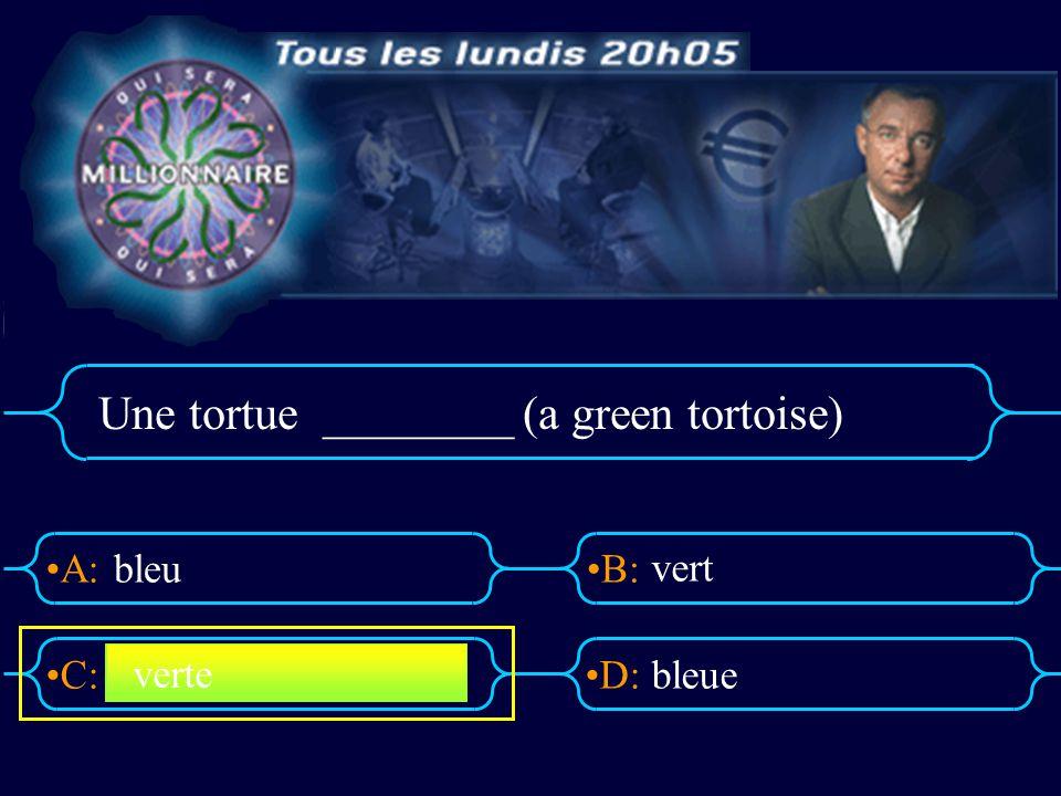 A:B: D:C: La souris _______ ( A grey mouse) gris grisesgriss grise