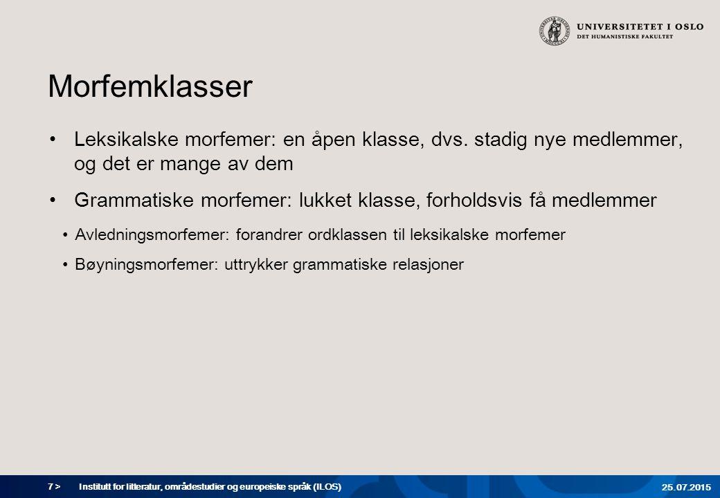 7 > Morfemklasser Leksikalske morfemer: en åpen klasse, dvs.