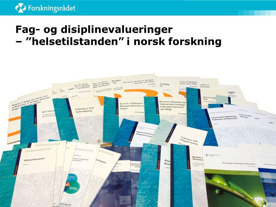 Fag- og disiplinevalueringer – helsetilstanden i norsk forskning