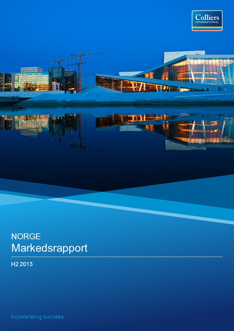 Accelerating success. NORGE Markedsrapport H2 2013