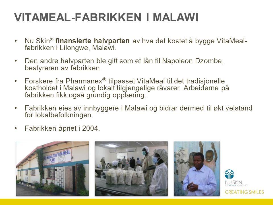 VITAMEAL-FABRIKKEN I MALAWI Nu Skin ® finansierte halvparten av hva det kostet å bygge VitaMeal- fabrikken i Lilongwe, Malawi.
