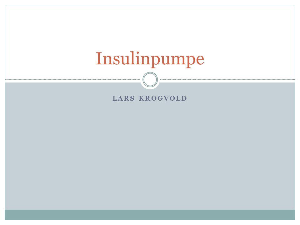 LARS KROGVOLD Insulinpumpe
