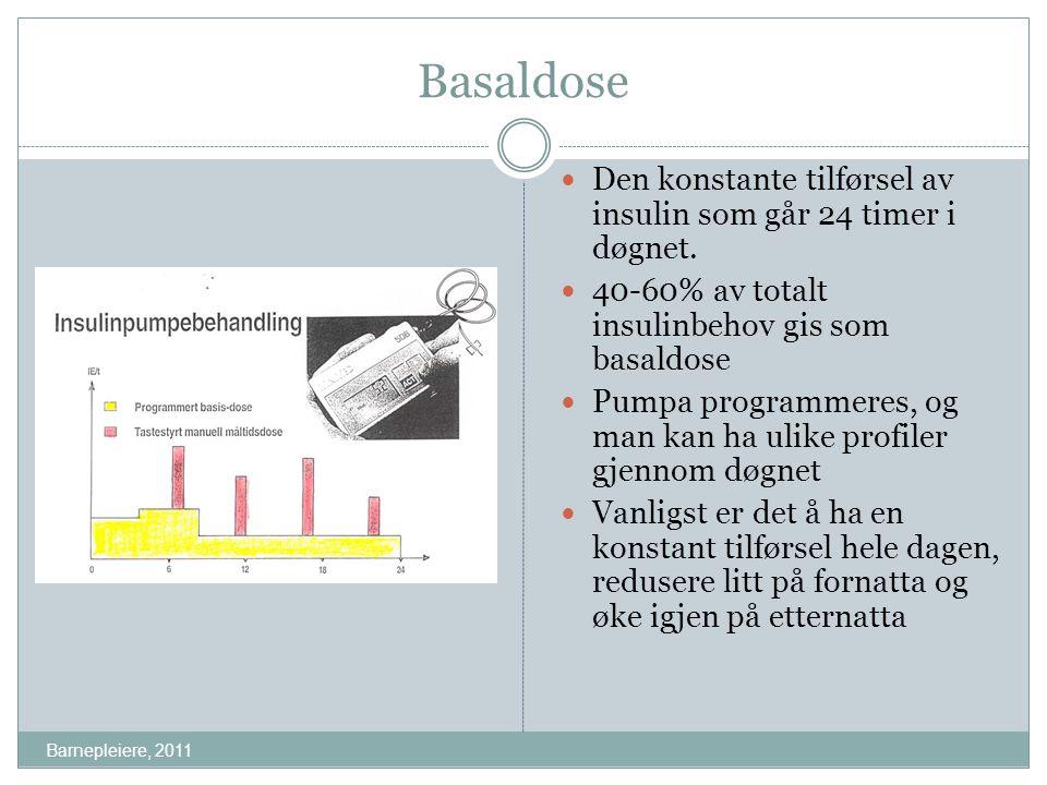 Basaldose Den konstante tilførsel av insulin som går 24 timer i døgnet. 40-60% av totalt insulinbehov gis som basaldose Pumpa programmeres, og man kan