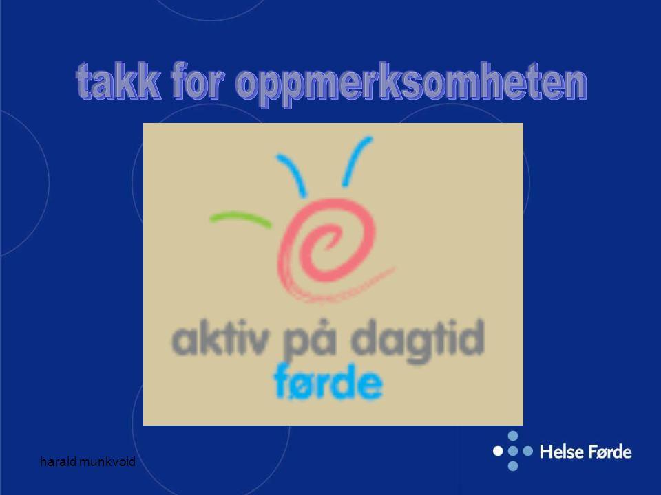 harald munkvold Forankring av Aktiv på Dagtid Kommune – interkommunalt .