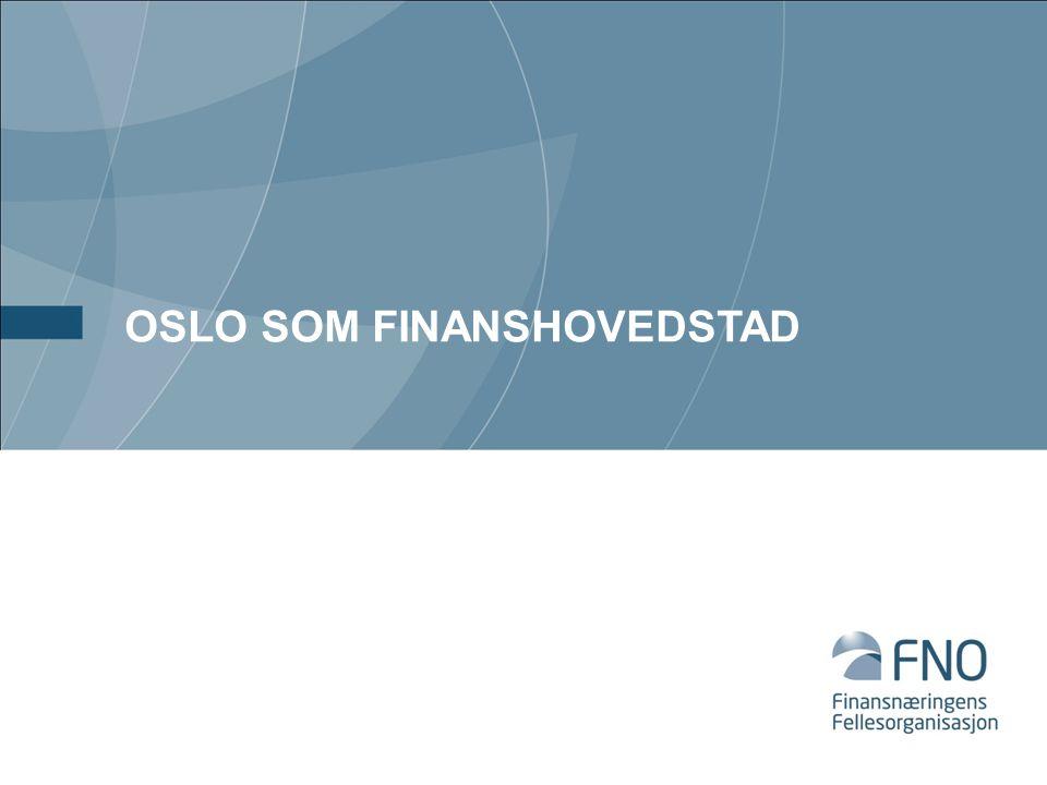 OSLO SOM FINANSHOVEDSTAD