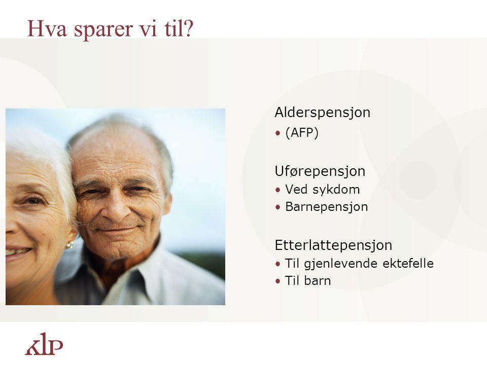 Lønn 300.000 60656770 FolketrygdAFP AFP-tillegg Grunnpensjon Tilleggspensjon Særtillegg Sum av alder og tjenestetid = 85 år 62 KLP 85 – års regelen