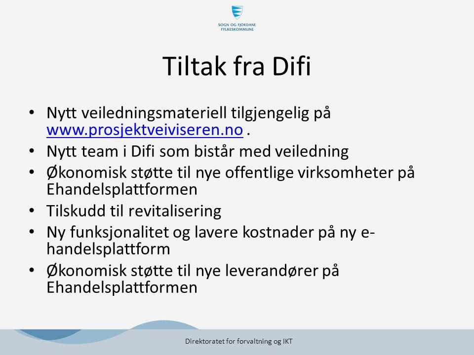 Tiltak fra Difi Nytt veiledningsmateriell tilgjengelig på www.prosjektveiviseren.no. www.prosjektveiviseren.no Nytt team i Difi som bistår med veiledn