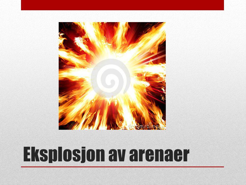 Eksplosjon av arenaer