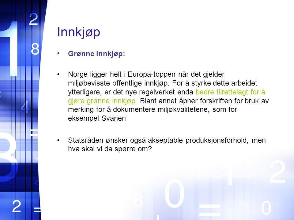 Innkjøp Grønne innkjøp: Norge ligger helt i Europa-toppen når det gjelder miljøbevisste offentlige innkjøp.