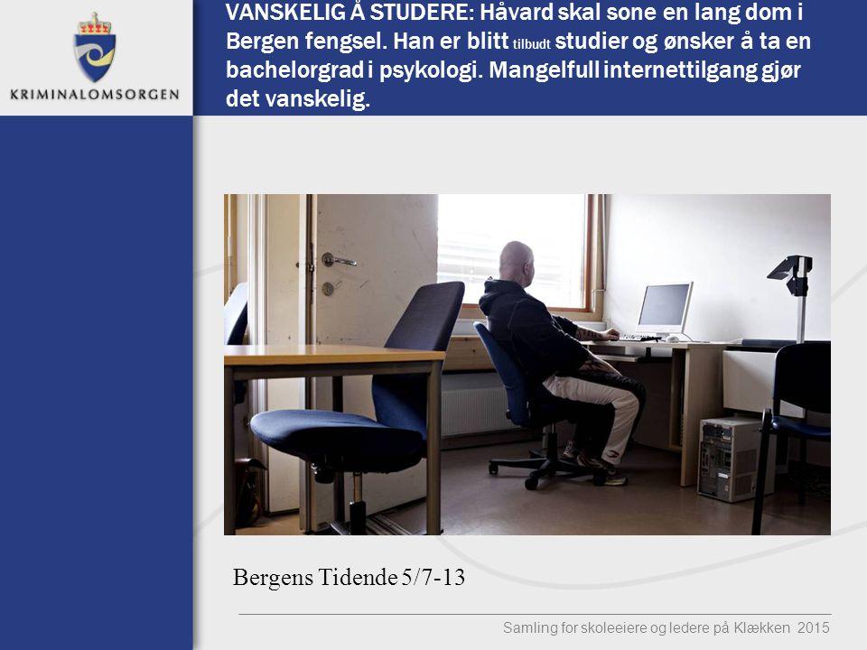 VANSKELIG Å STUDERE: Håvard skal sone en lang dom i Bergen fengsel. Han er blitt tilbudt studier og ønsker å ta en bachelorgrad i psykologi. Mangelful