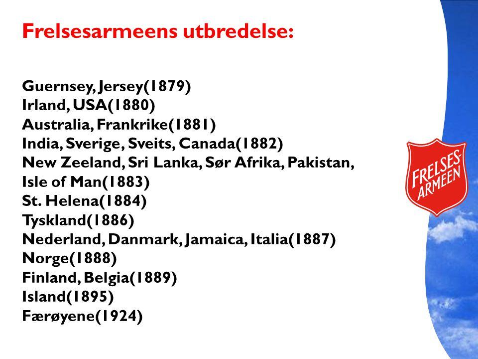 Guernsey, Jersey(1879) Irland, USA(1880) Australia, Frankrike(1881) India, Sverige, Sveits, Canada(1882) New Zeeland, Sri Lanka, Sør Afrika, Pakistan,