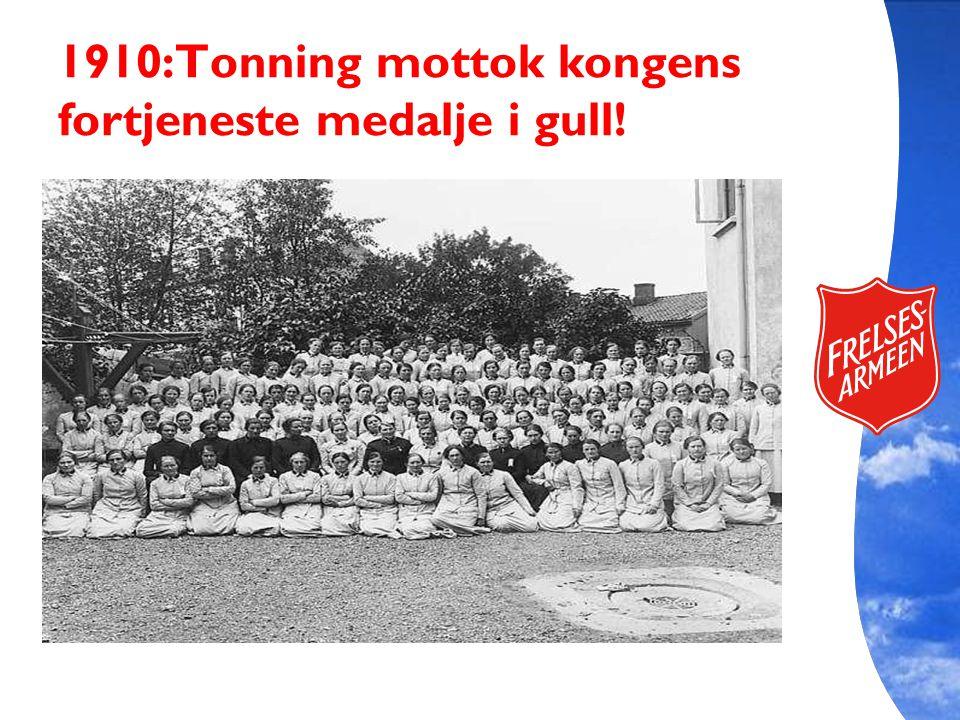 1910:Tonning mottok kongens fortjeneste medalje i gull!