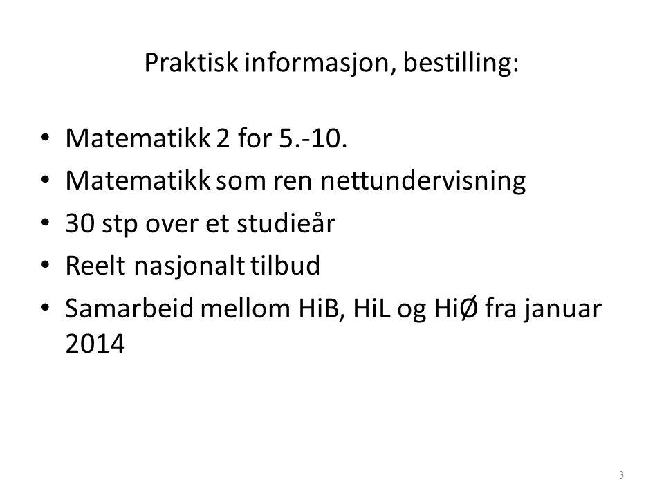 Praktisk informasjon, bestilling: Matematikk 2 for 5.-10.