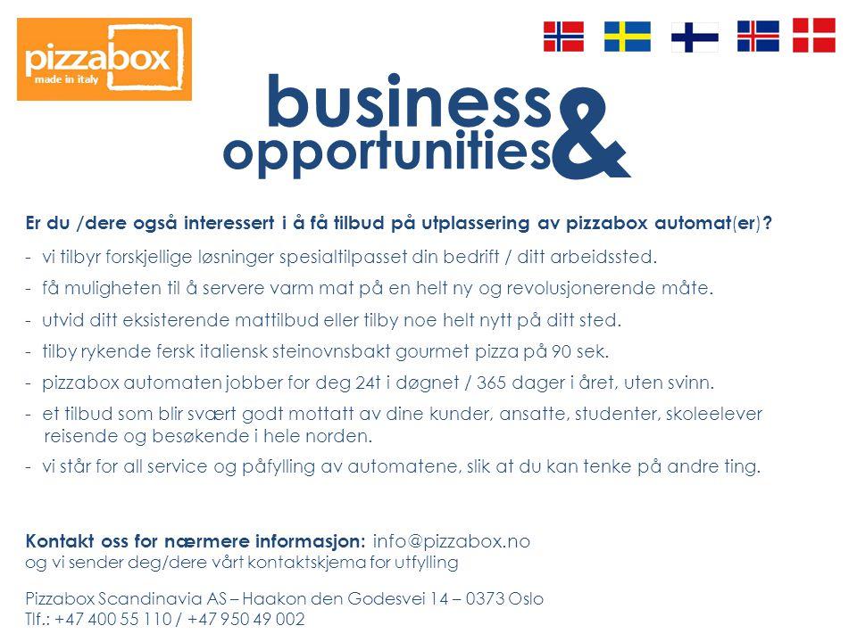business & opportunities made in italy Er du /dere også interessert i å få tilbud på utplassering av pizzabox automat ( er ) .