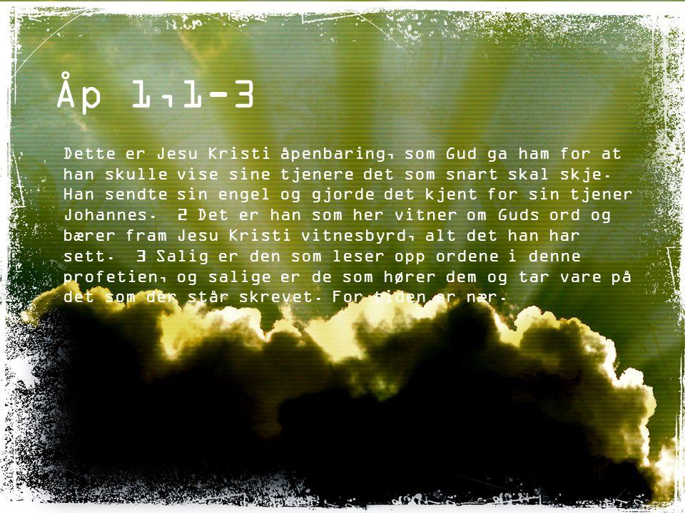 Mark 1,14-15 Etter at Johannes var blitt fengslet, kom Jesus til Galilea og forkynte Guds evangelium 15 og sa: «Tiden er inne, Guds rike er kommet nær.