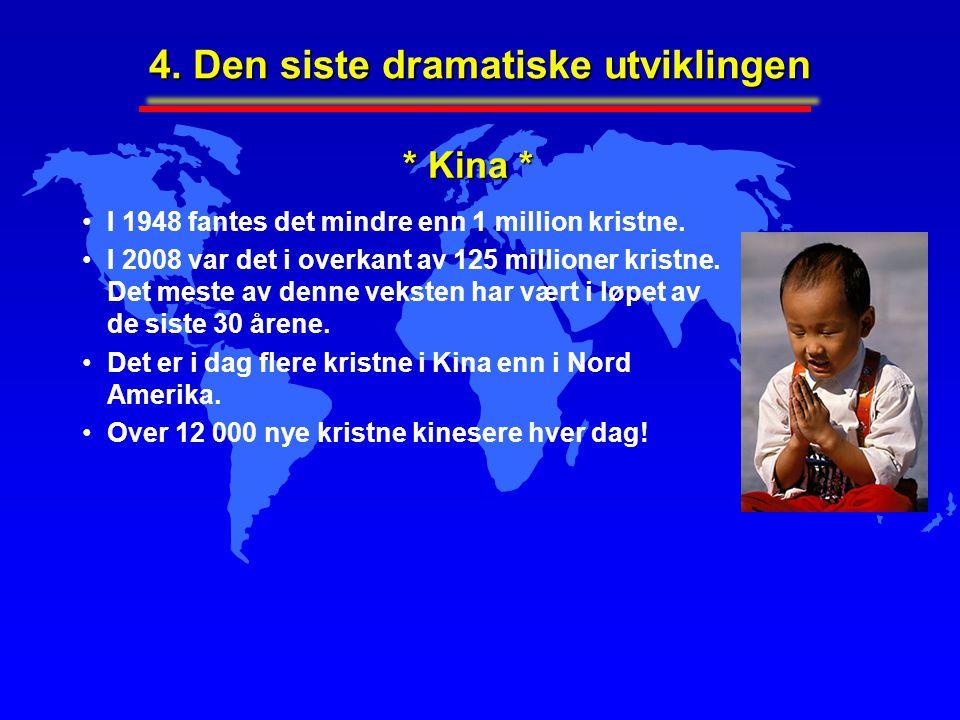4. Den siste dramatiske utviklingen I 1948 fantes det mindre enn 1 million kristne. I 2008 var det i overkant av 125 millioner kristne. Det meste av d