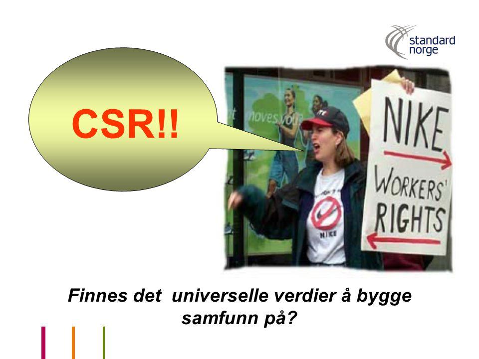 Finnes det universelle verdier å bygge samfunn på? CSR!!