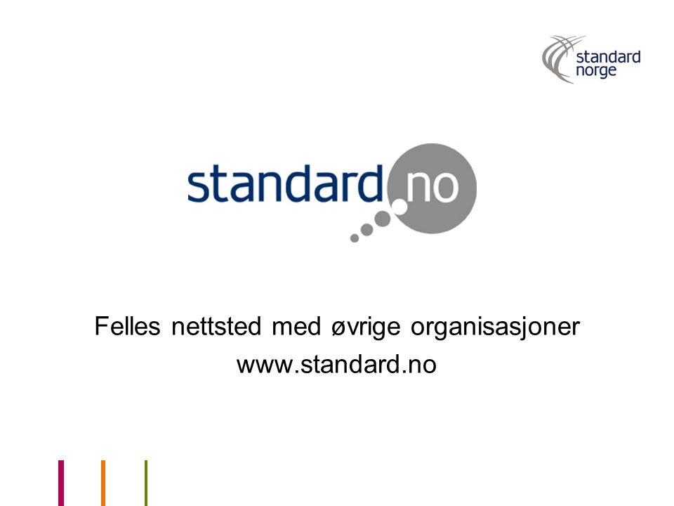 Felles nettsted med øvrige organisasjoner www.standard.no