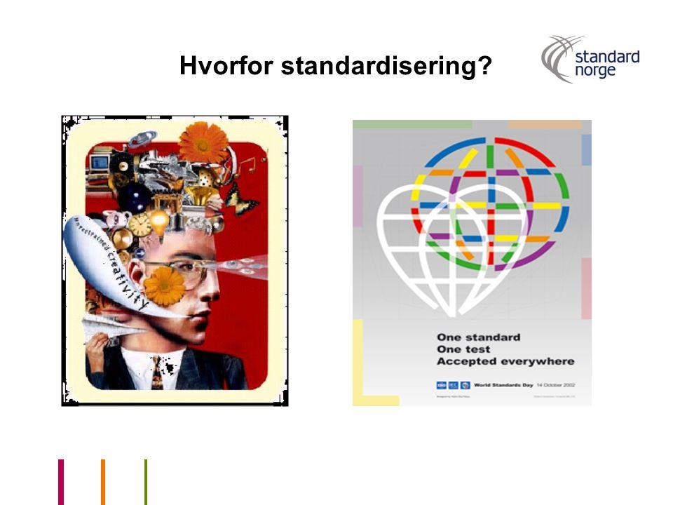 Hvorfor standardisering?