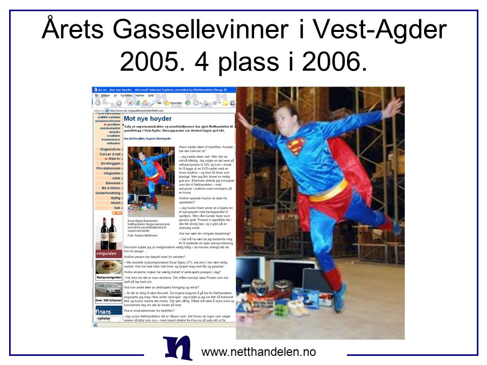 www.netthandelen.no Young Entrepeneur of the year 2004.