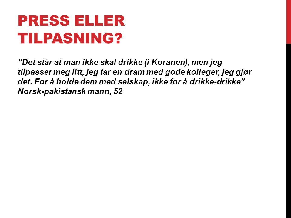 PRESS ELLER TILPASNING.