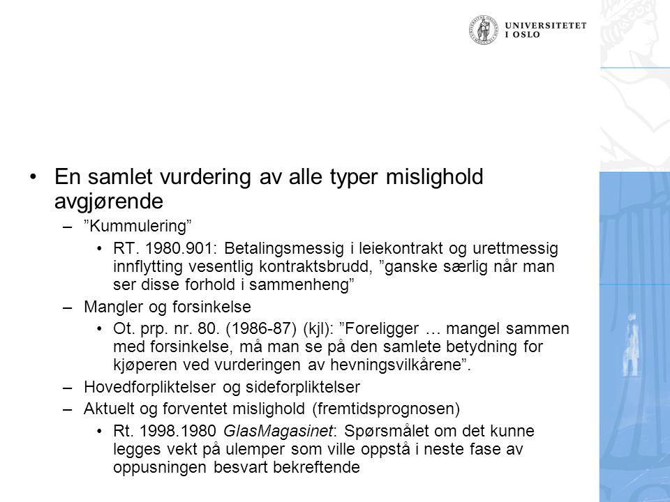 En samlet vurdering av alle typer mislighold avgjørende – Kummulering RT.