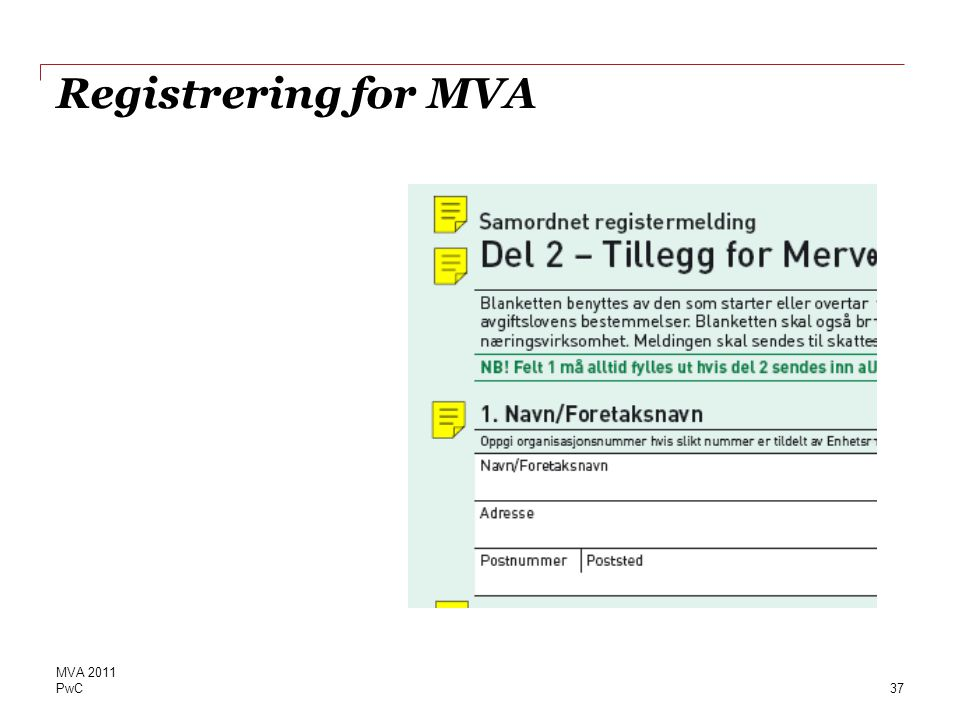 PwC Registrering for MVA 37 MVA 2011