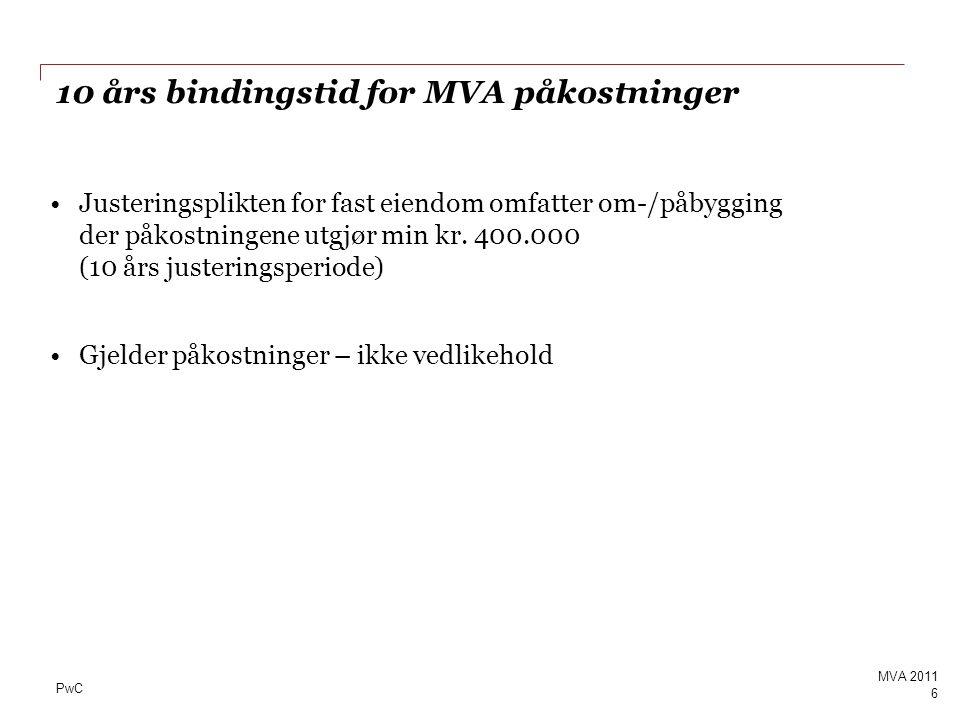 PwC Fellesrom - forts Page 87 MVA 2011 -I NOU 1990:11 er det uttalt at for arealer som gjenstår etter at rom mv.