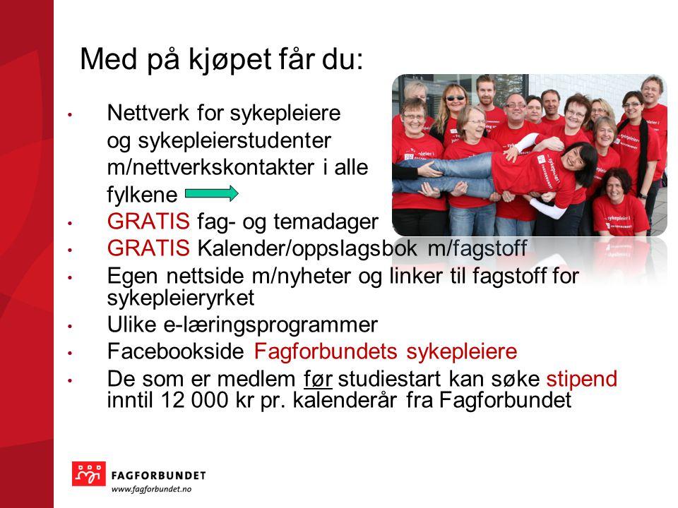 Sykepleiernettverket i Fagforbundet hilser deg velkommen! www.fagforbundet.no/sykepleier