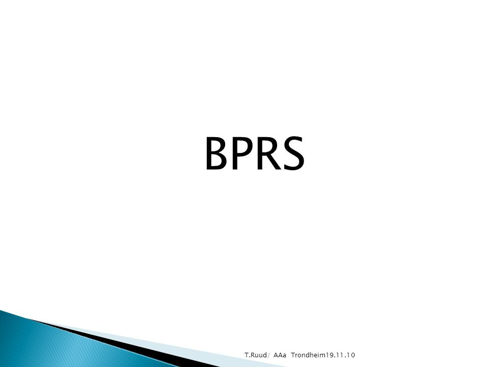 BPRS T.Ruud/ AAa Trondheim19.11.10