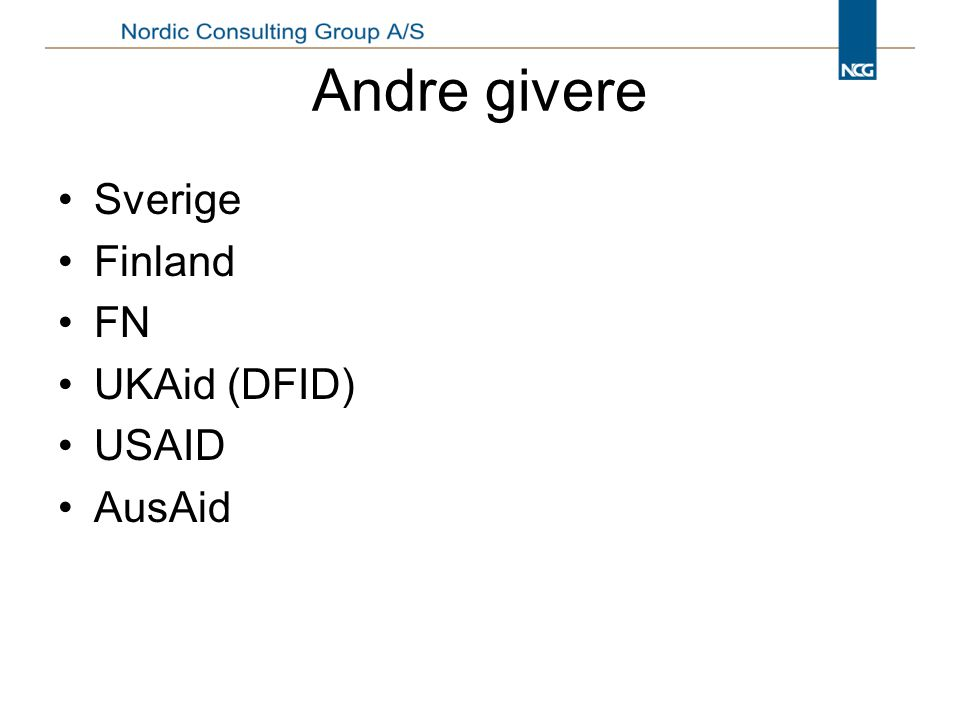 Andre givere Sverige Finland FN UKAid (DFID) USAID AusAid