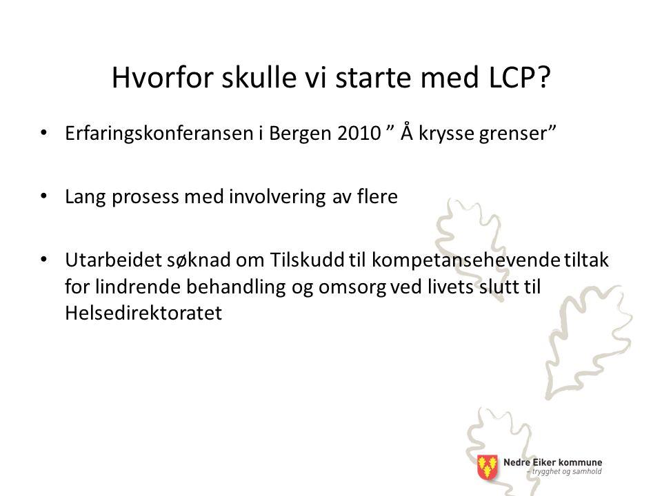 Hvorfor skulle vi starte med LCP.