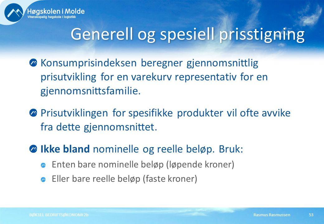 Rasmus RasmussenBØK311 BEDRIFTSØKONOMI 2b53 Konsumprisindeksen beregner gjennomsnittlig prisutvikling for en varekurv representativ for en gjennomsnit