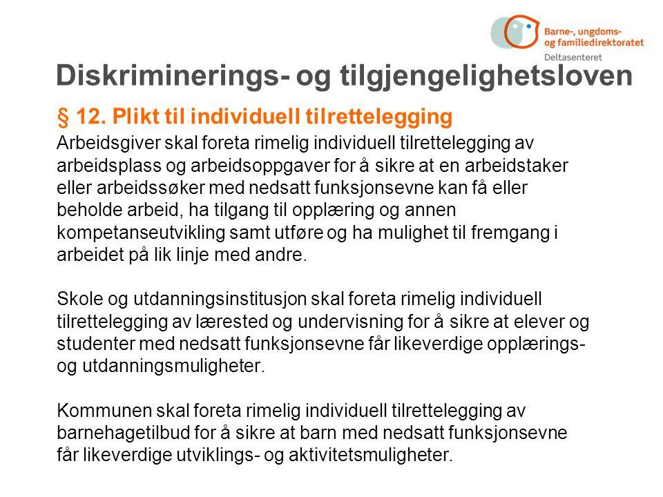 Diskriminerings- og tilgjengelighetsloven § 12.