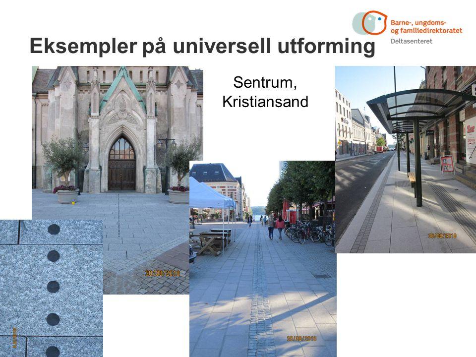 Eksempler på universell utforming Sentrum, Kristiansand