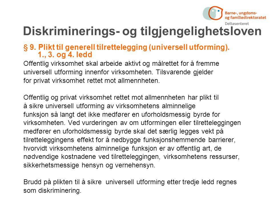 Diskriminerings- og tilgjengelighetsloven § 9.