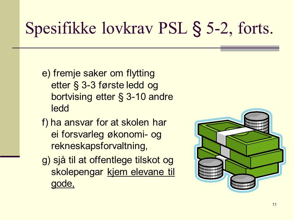 11 Spesifikke lovkrav PSL § 5-2, forts.