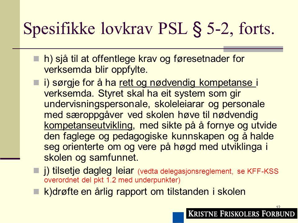 12 Spesifikke lovkrav PSL § 5-2, forts.