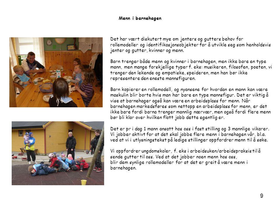 Samisk kultur i barnehagen I lov om barnehager § 2 står det at vi skal ta hensyn til barnas etniske og kulturelle bakgrunn, herunder samiske barns språk og kultur.