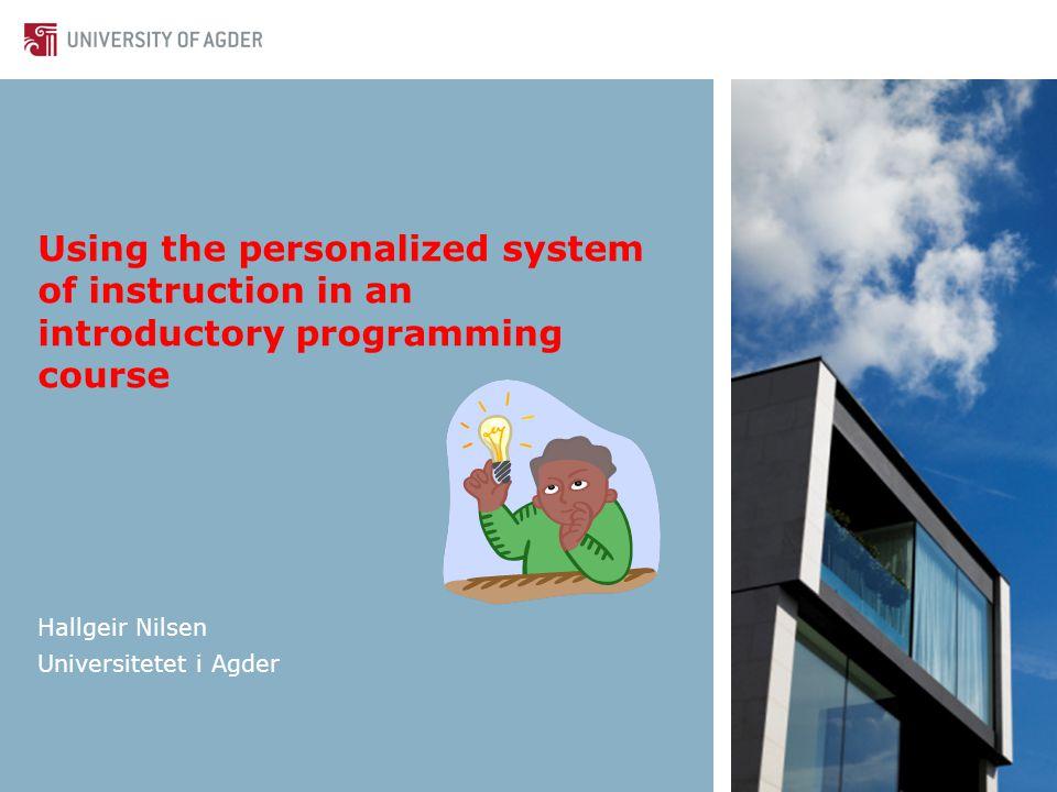NU-2012 17-19 oktober 20122 Bakgrunn Programmeringskurs: For stor andel får karakteren D og E Problem i flere år.